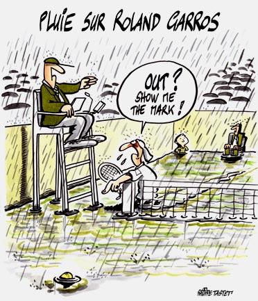 dessin : Pluie sur Roland Garros